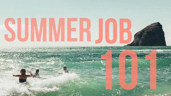 What to Expect When You're Expecting… A SummerJob.