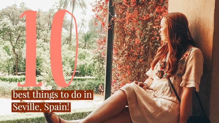 10 Things You Must do inSeville